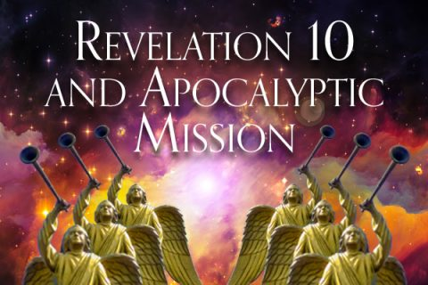 Perspective Digest : Revelation 10 and Apocalyptic Mission