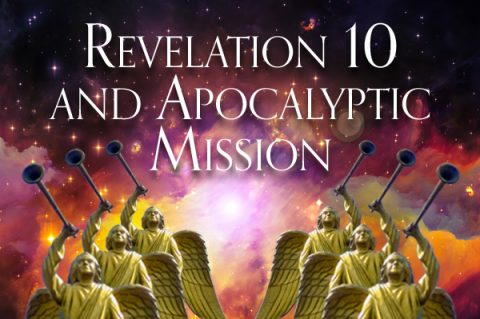 Revelation 10 and Apocalyptic Mission