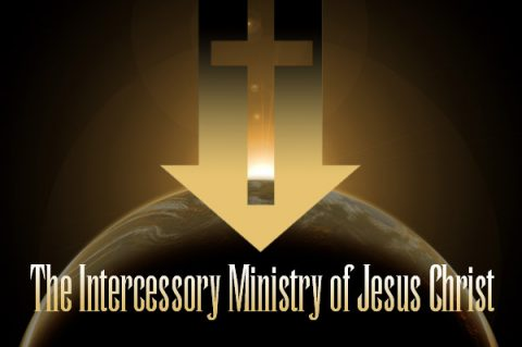 The Intercessory Ministry of Jesus Christ