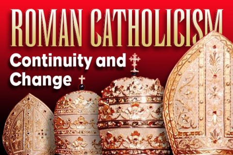 Roman Catholicism Continuity and Change