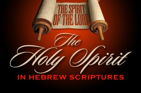 The Holy Spirit in Hebrew Scriptures