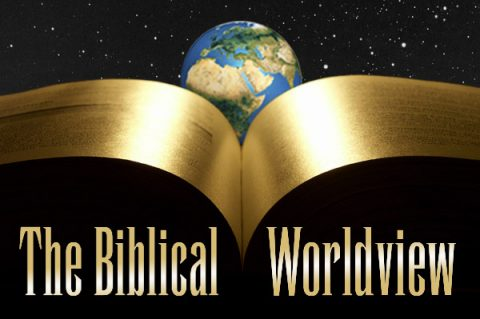 The Biblical Worldview