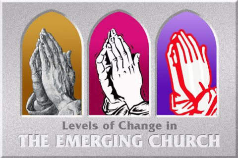 Levels of Change in the Emerging Church