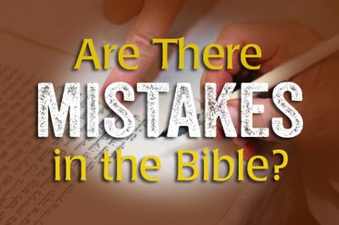 Are There Mistakes in the Bible?