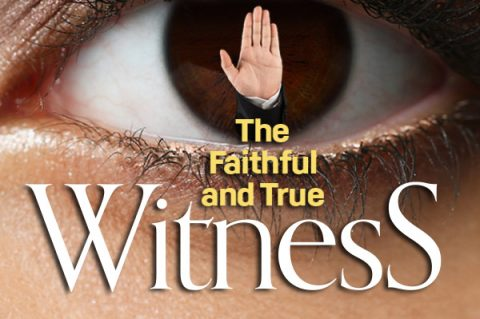 The Faithful and True Witness