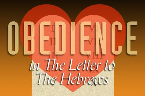 Obedience in The Letter to The Hebrews
