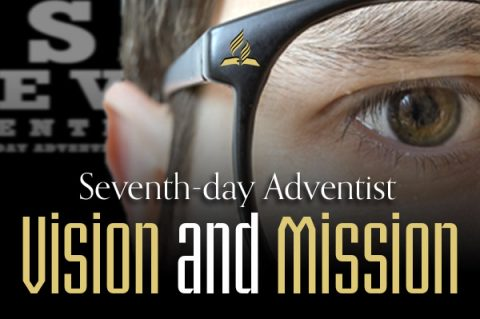 Seventh-day Adventist Vision and Mission - 2