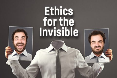 Ethics for the Invisible