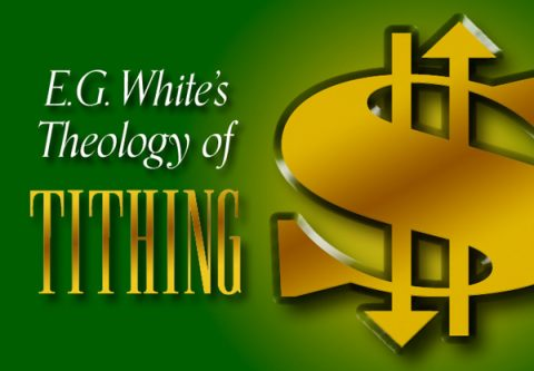 E. G. White's Theology of Tithing