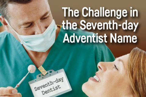 The Challenge in the Seventh-say Adventist Name