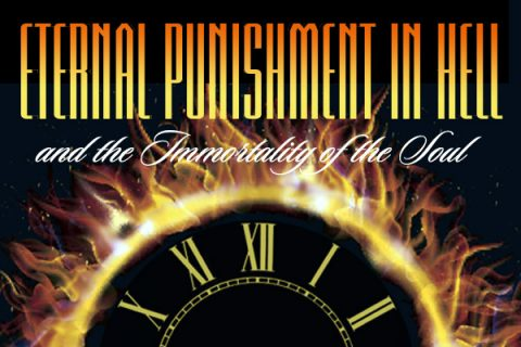 Perspective Digest : Eternal Punishment in Hell?