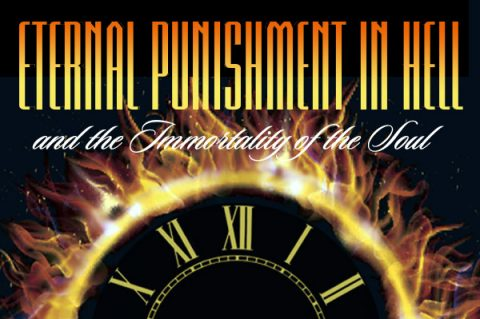 Eternal Punishment in Hell and the Immortality of the Soul
