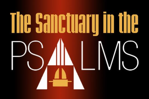 The Sanctuary in the Psalms